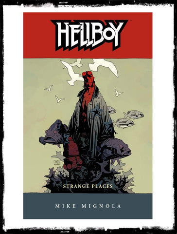 HELLBOY: VOL 6 STRANGE PLACES