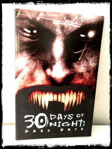 30 DAYS OF NIGHT: DARK DAYS - 2007 HARDCOVER