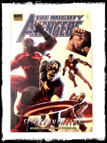 AVENGERS - THE MIGHTY AVENGERS, VOL 3: SECRET INVASION - 2008 HARDCOVER