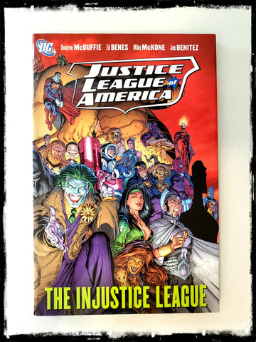 JUSTICE LEAGUE OF AMERICA: THE INJUSTICE LEAGUE - 2008 HARDCOVER