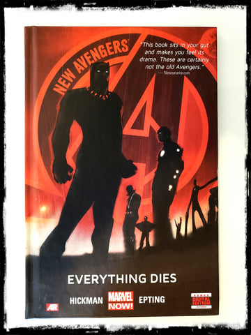 NEW AVENGERS VOL. 1: EVERYTHING DIES - 2013 HARDCOVER