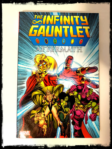 INFINITY GAUNTLET AFTERMATH - 2013 TRADE PAPERBACK