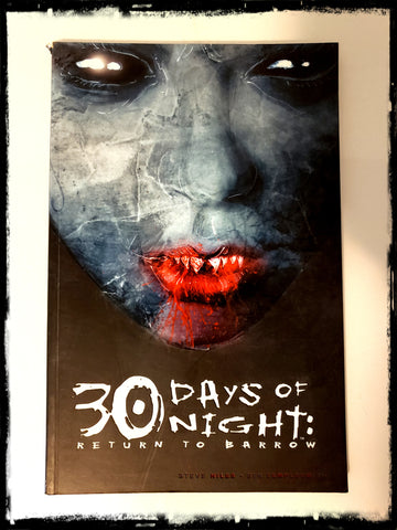 30 DAYS OF NIGHT: RETURN TO BARROW - 2004 TRADE PAPERBACK