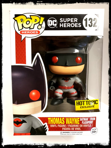 BATMAN - THOMAS WAYNE (FLASHPOINT) HOT TOPIC EXCLUSIVE! #132 - FUNKO POP! (2016)