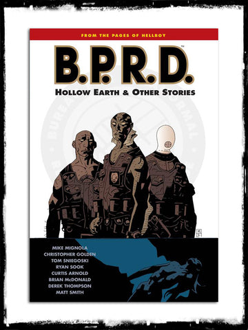 B.P.R.D. - HOLLOW EARTH & OTHER STORIES