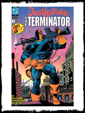 DEATHSTROKE: THE TERMINATOR - #1 (1991 - VF+)