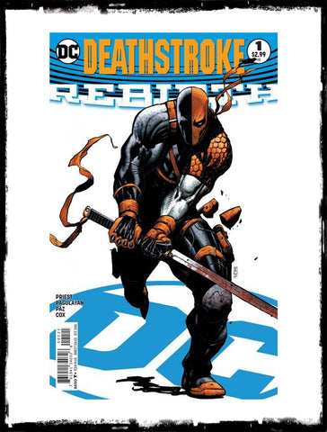 DEATHSTROKE: REBIRTH - #1 STEPHEN PLATT VARIANT (2016 - NM)