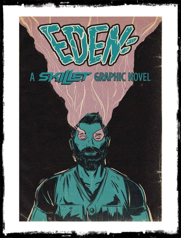 EDEN: A SKILLET GRAPHIC NOVEL - (2019 - NM)