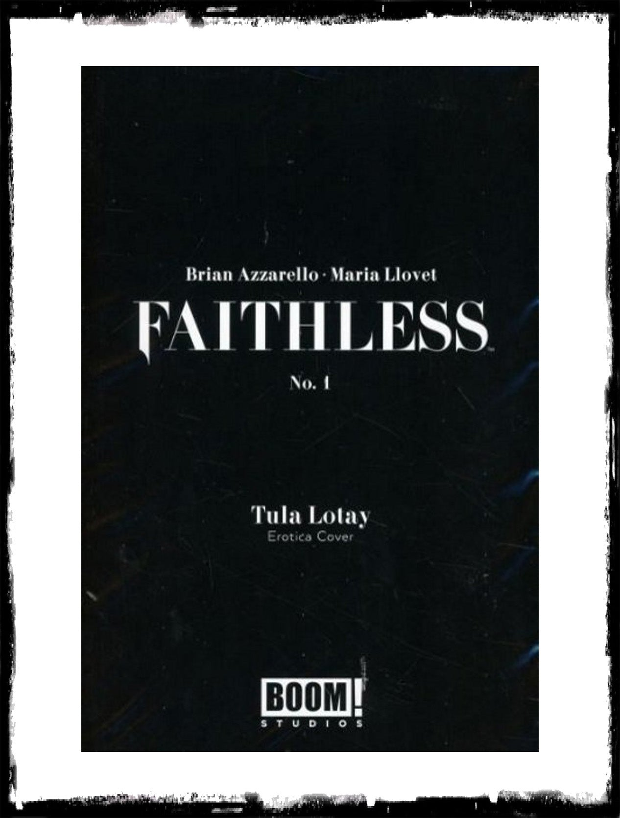 FAITHLESS - #1 TULA LOTAY EROTICA VARIANT COVER WITH POLYBAG (2019 - CONDITION NM)