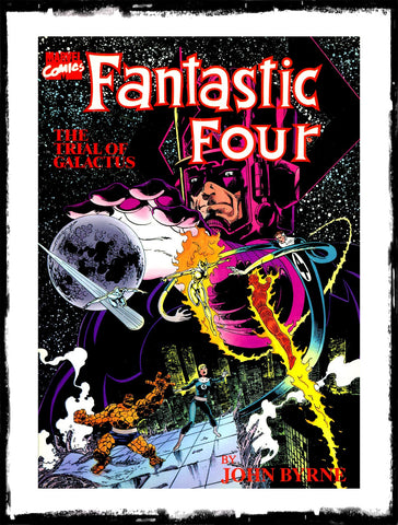 FANTASTIC FOUR: THE TRIAL OF GALACTUS - 1ST PRINTING JOHN BYRNE CLASSIC (1990 - NM)
