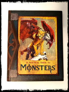 A PRACTICAL GUIDE TO MONSTERS - 2007 HARDCOVER