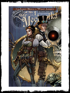LADY MECHANIKA: THE LOST BOYS OF WEST ABBEY - #1 SIGNED BY JOE BENITEZ & MARCIA CHEN - NO COA (2016 - VF+/NM)