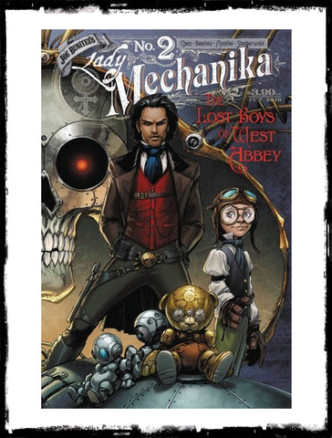 LADY MECHANIKA: THE LOST BOYS OF WEST ABBEY - #2 SIGNED BY JOE BENITEZ & MARCIA CHEN - NO COA (2016 - VF+/NM)