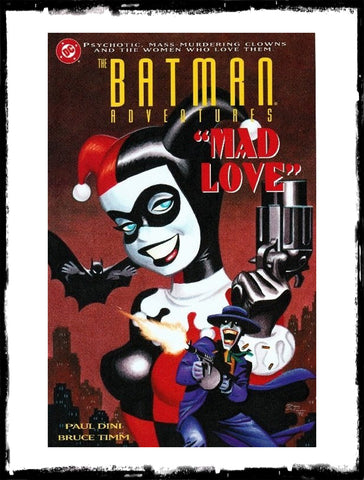 BATMAN ADVENTURES: MAD LOVE - 2ND PRINT (1994 - FN+/VF)