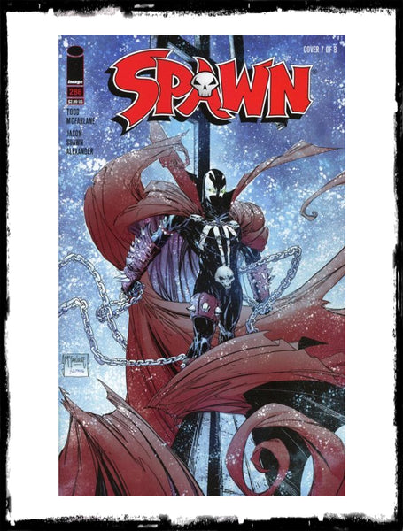SPAWN - #286 (2018 - MULTIPLE COVER VARIANTS AVAILABLE)