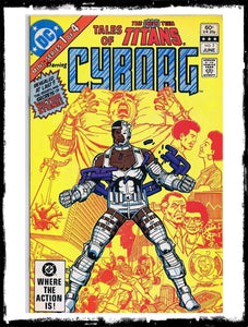 TALES OF THE NEW TEEN TITANS - #1 ORIGIN OF CYBORG (1982 - VF)