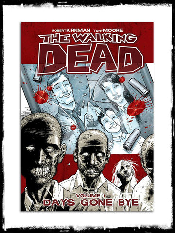 WALKING DEAD - VOL. 1 - DAYS GONE BYE