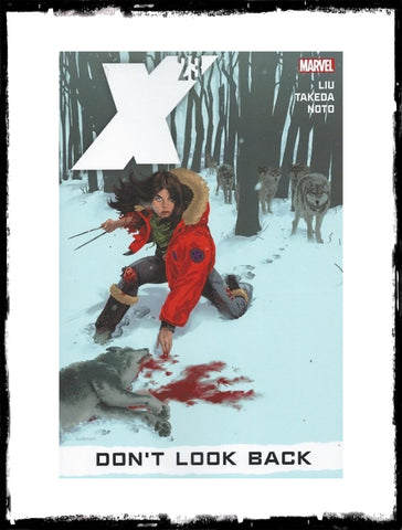 X-23 - VOLUME 3: DON'T LOOK BACK - TRADE PAPERBACK