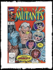 NEW MUTANTS - #87 (1990 - FIRST APPEARANCE OF CABLE!)