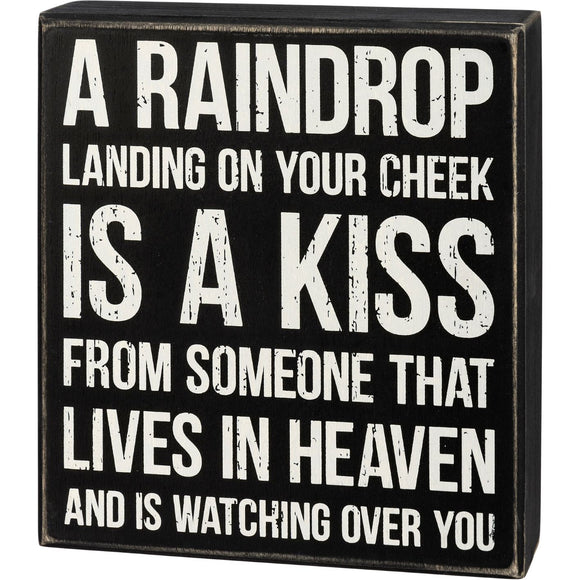 A Raindrop Is A Kiss