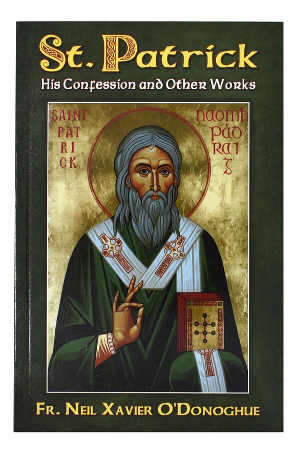 St Patrick His Confession and Others Works
