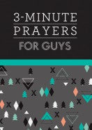 3 Minute Prayers For Guys