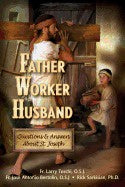 Husband Father Worker Questions & Answers About St Joseph