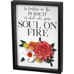Be Fearless Floral Inset Box Sign