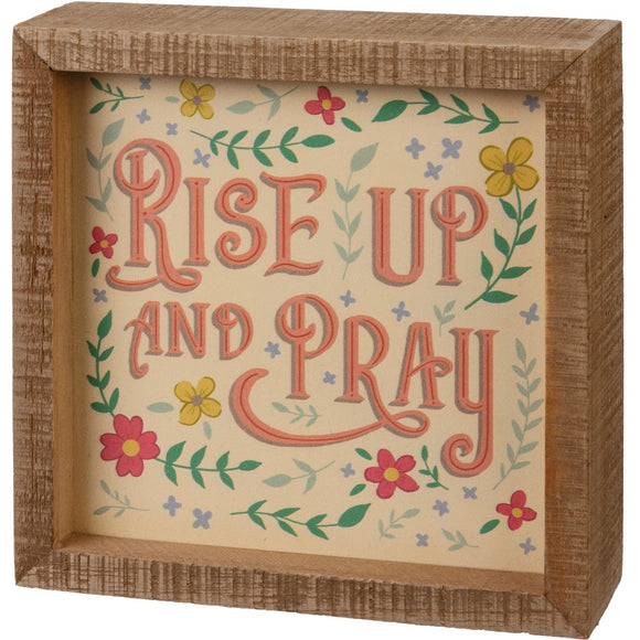 Rise Up And Pray Box Sign