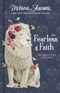 Fearless Faith 100 Devotions For Girls