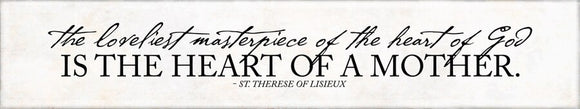 The Loveliest Masterpiece St Therese of Lisieux Quote Plaque