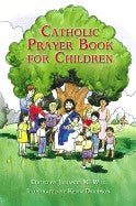 Catholic Prayer Book For Children Hardback