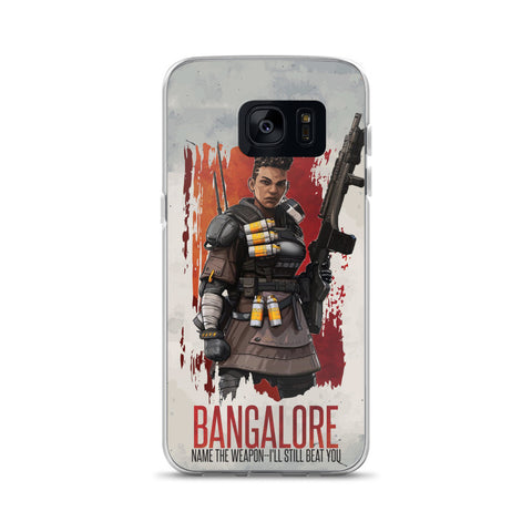 Bangalore Samsung Case - Name the weapon, i'll still beat You!