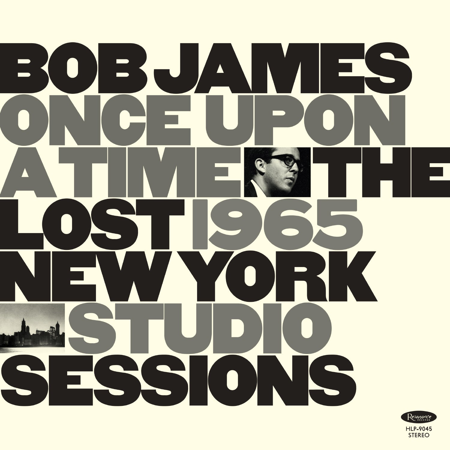 Bob James - Once Upon A Time: The Lost 1965 New York Studio Sessions (RSD 2020 Drop One) 180g Vinyl Record Album