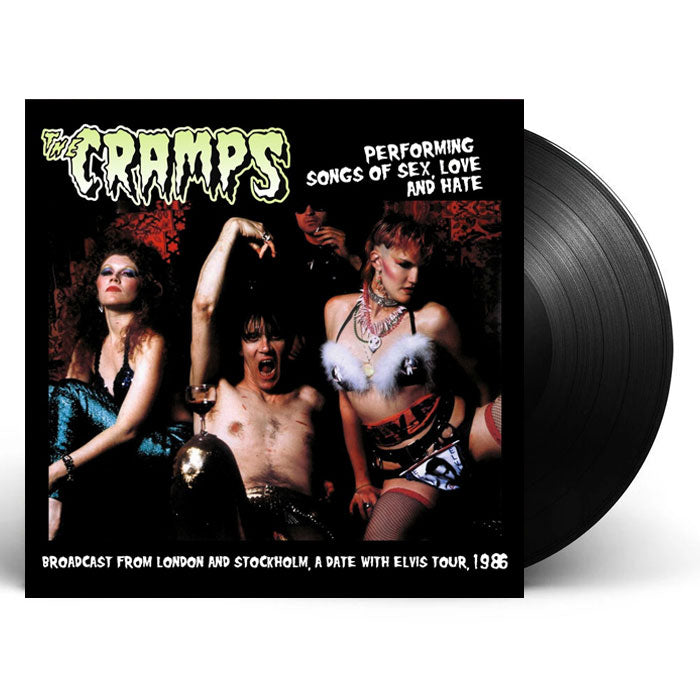 The Cramps - Performing Songs of Sex Love and Hate - Broadcast From London and Stockholm 1986 Vinyl Record Abum