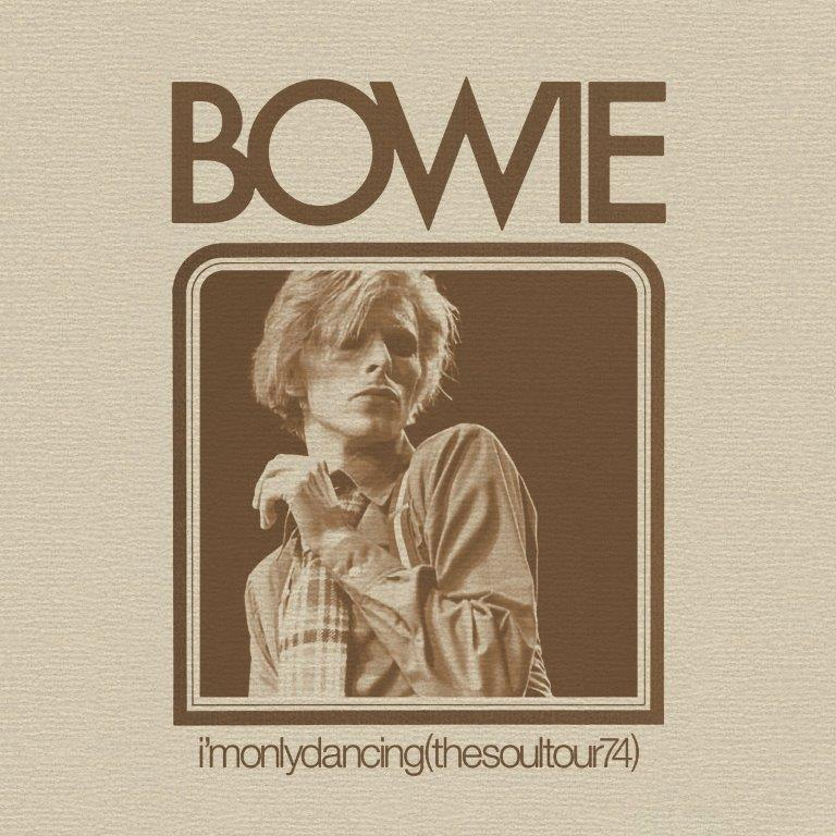 David Bowie - I'm Only Dancing (The Soul Tour '74) (RSD 2020 Drop One) 2LP Vinyl Record / 2CD Digipak Album