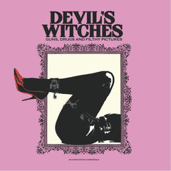 "Devil's Witches - Guns, Drugs and Filthy Pictures (RSD 2020 Drop One) 10"" Vinyl Record Album"