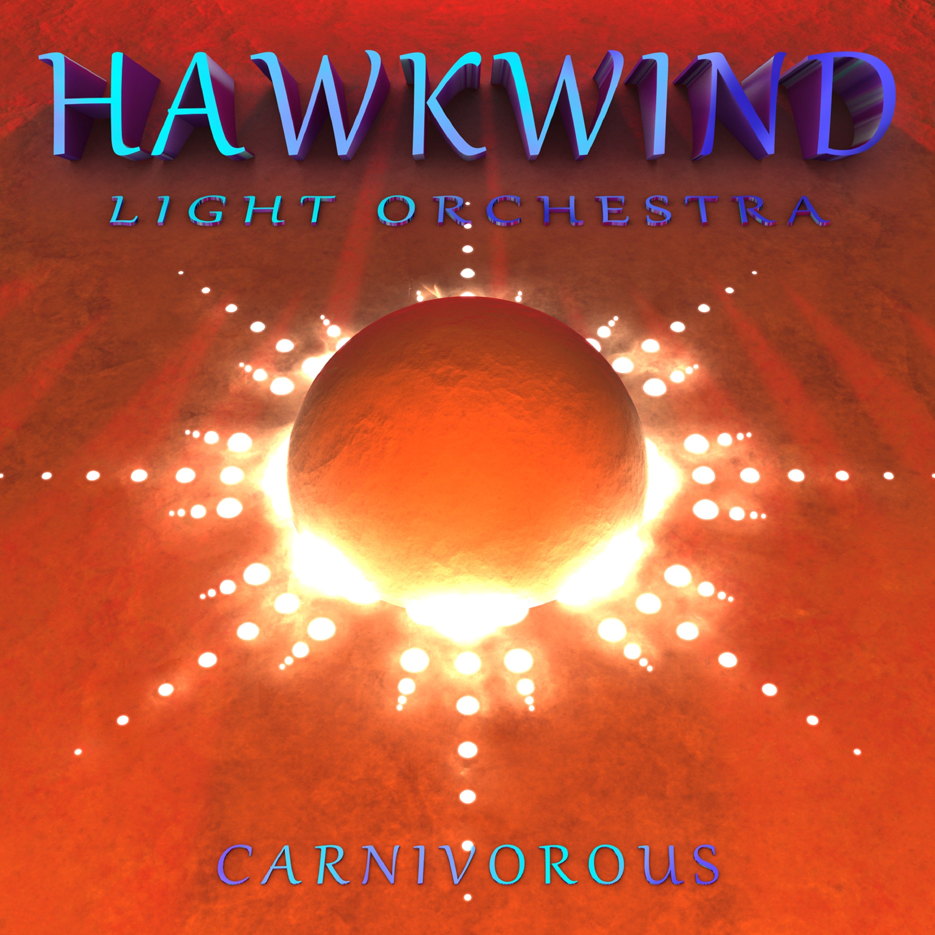 Hawkwind Light Orchestra ‎– Carnivorous 2LP Vinyl Record Album