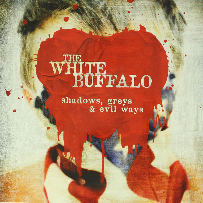 The White Buffalo ‎– Shadows, Greys & Evil Ways Vinyl Record Album