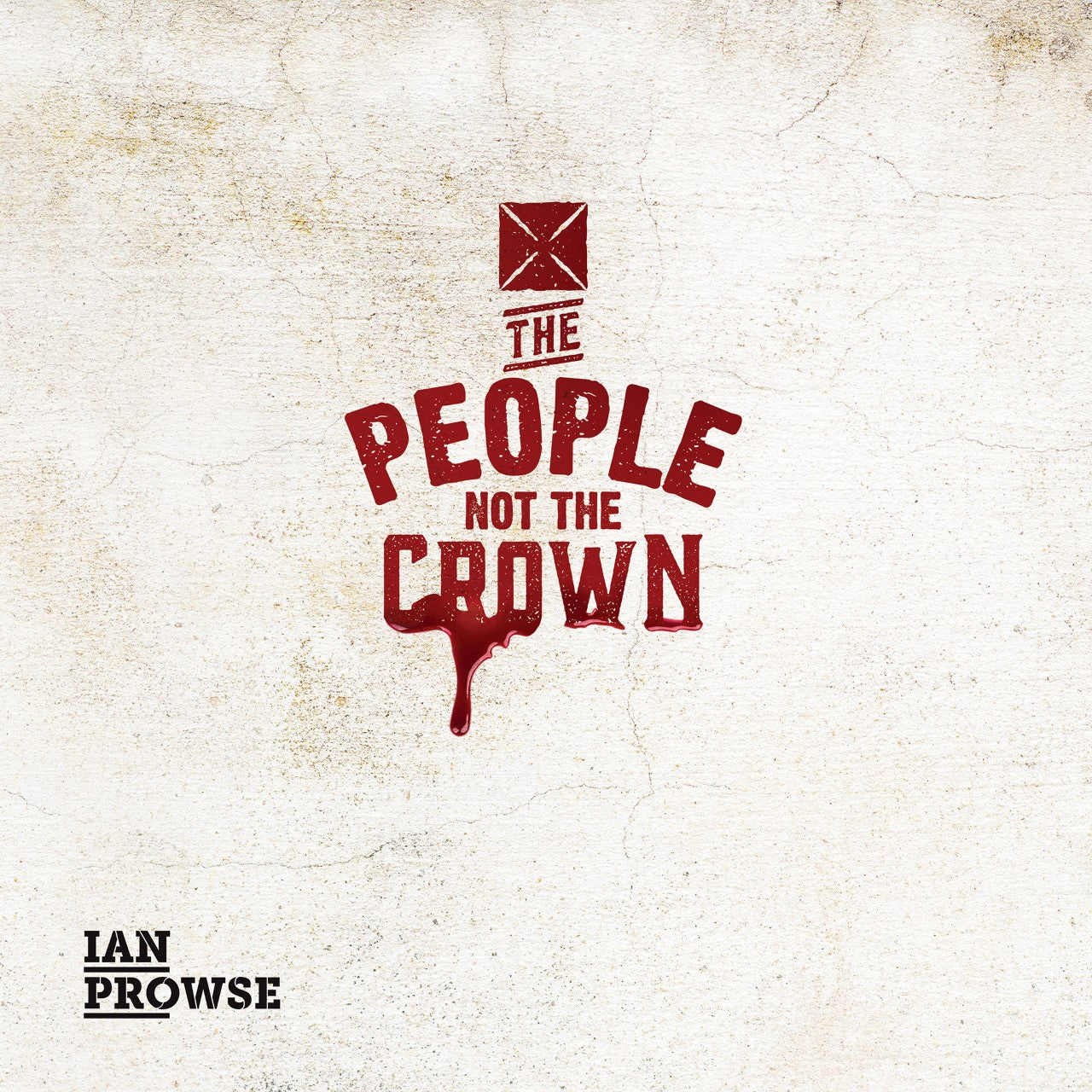 "Ian Prowse - The People Not The Crown EP (RSD 2020 Drop One) 10"" Vinyl Record"