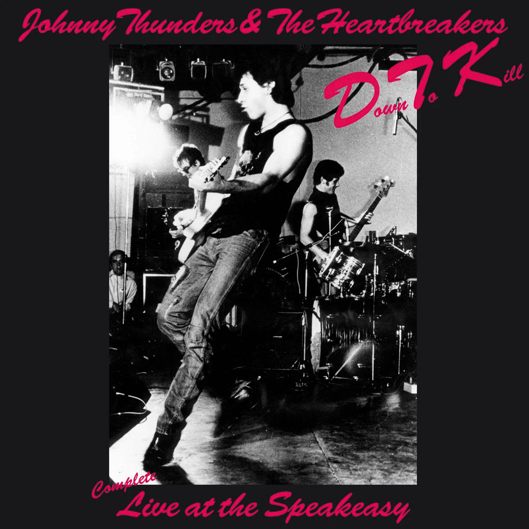 Johnny Thunders & The Heartbreakers ‎– Down To Kill Limited Edition Colour Vinyl Record