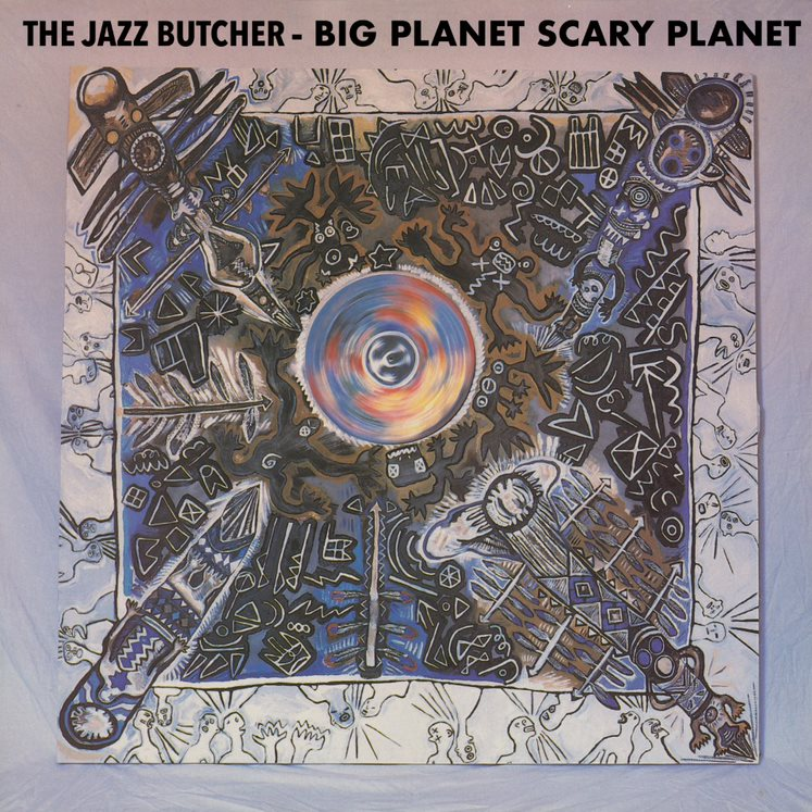 The Jazz Butcher - Big Planet Scarey Planet (RSD 2020 Drop Two) Vinyl Record Album
