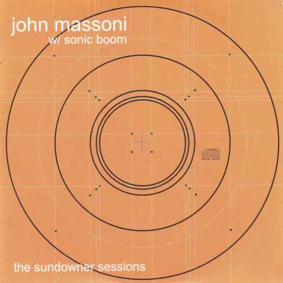 John Massoni & Sonic Boom - The Sundowner Sessions (RSD 2020 Drop One) 180g Army Green Colour Vinyl Record Album