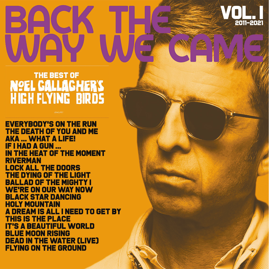 Noel Gallagher's High Flying Birds - Back The Way We Came: Vol. 1 (2011 - 2021) 2LP 180g Vinyl Record Album