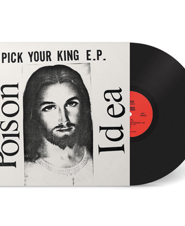 Poison Idea - Pick Your King Vinyl Record Album