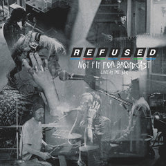Refused - Not Fit For Broadcasting (Live At The BBC) (RSD 2020 Drop One) Ultra Clear Colour Vinyl Record