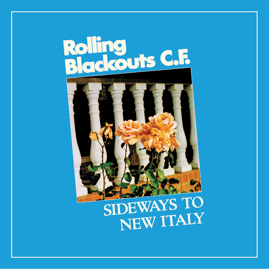 Rolling Blackouts C.F. - Sideways To New Italy Blue Colour Vinyl Record Album