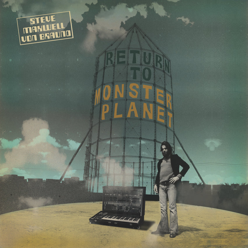 Steve Maxwell Von Braund - The Return To Monster Planet (RSD 2020 Drop One) Vinyl Record Album