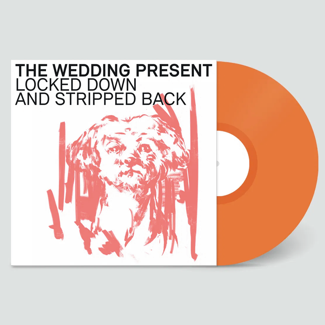 The Wedding Present – Locked Down And Stripped Back Neon Orange Colour Vinyl Record Album