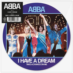 "ABBA ‎– I Have A Dream 7"" Picture Disc Vinyl Record"